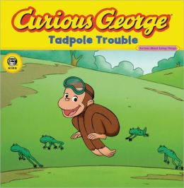 Curious George Tadpole Trouble (Turtleback School & Library Binding Edition)