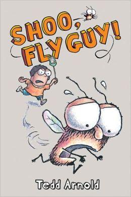 Shoo, Fly Guy! (Turtleback School & Library Binding Edition)