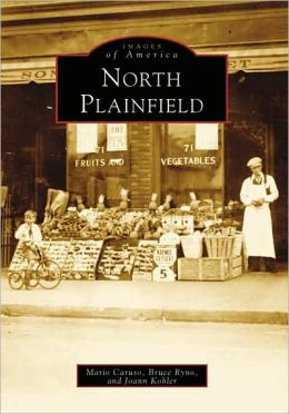 North Plainfield, New Jersey (Images of America Series)