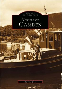 Vessels of Camden (Images of America Series)
