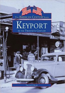 Keyport in the Twentieth Century