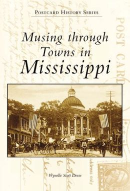 Mississippi Postcards (Postcard History Series)
