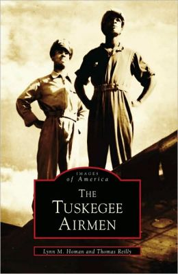 The Tuskegee Airmen, Alabama (Images of America Series)