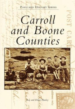 Carrol and Boone County (Images of America Series)