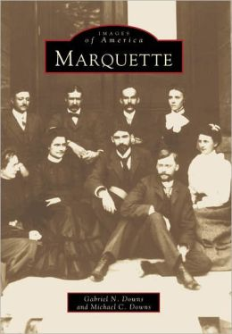 Marquette (Images of America Series)