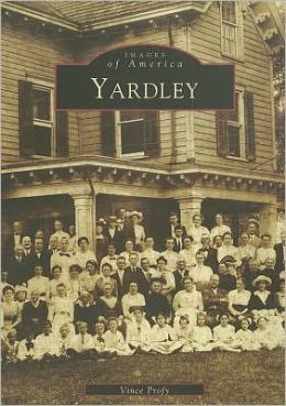 Yardley (Images of America Series)