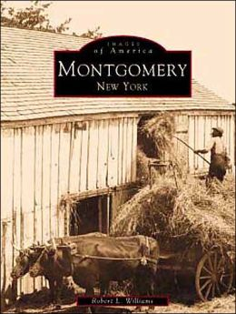 Montgomery New York (Images of America Series)