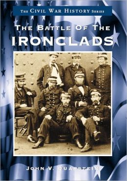 The Battle of the Ironclads, Virginia (Civil War Series)