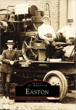 Easton (Images of America Series)