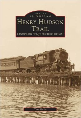 Henry Hudson Trail (Images of America Series)
