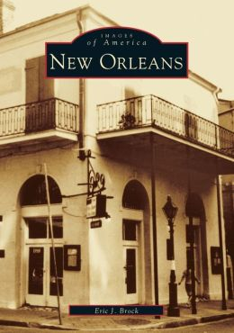 New Orleans (Images of America Series)