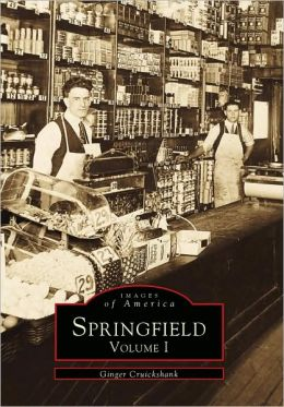 Springfield (Images of America Series)