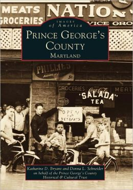 Prince George's County, Maryland (Images of America Series)
