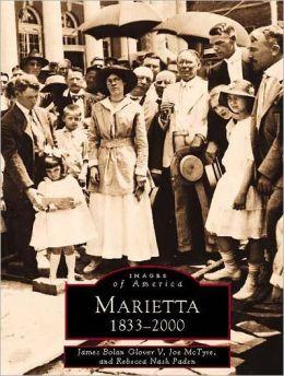 Marietta, Georgia: 1833-2000 (Images of America Series)