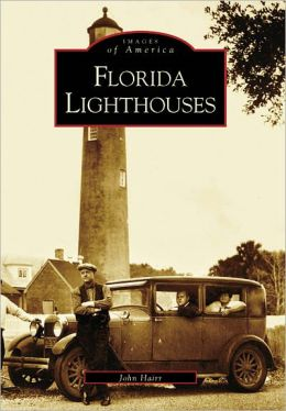 Florida Lighthouses, Florida (Images of America Series)
