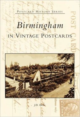 Birmingham Postcards, Alabama (Postcard History Series)