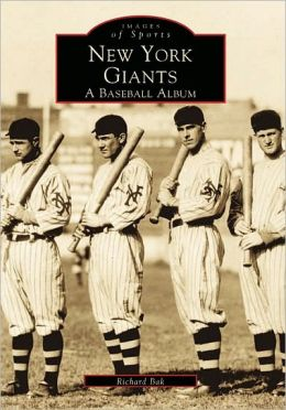 New York Giants, 1883-1957 (Images of America Series)