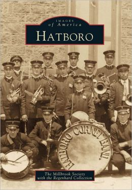Hatboro, Pennsylvania (Images of America Series)