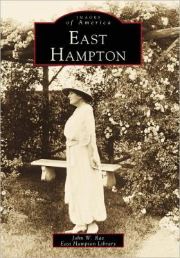 East Hampton (Images of America Series)
