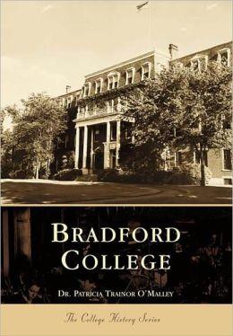 Bradford College (College History Series)