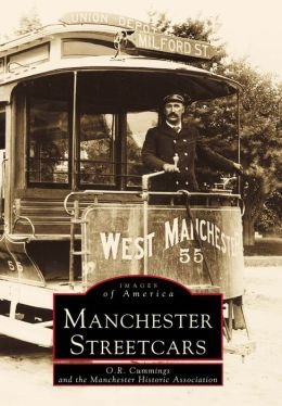 Manchester Streetcars (Images of America Series)