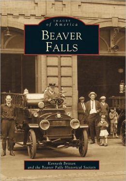 Beaver Falls (Images of America Series)