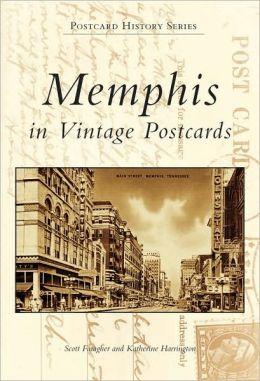 Memphis in Vintage Postcards (Postcard History Series)