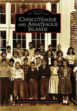 Chincoteague and Assateague (Images of America Series)