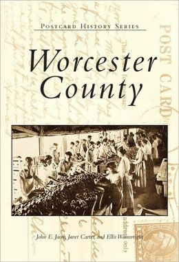 Worcester County (Postcard History Series)