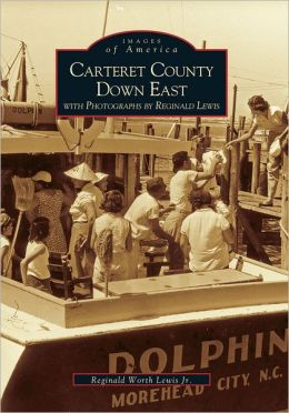 Reginald Lewis's Down East, North Carolina (Images of America Series)