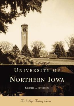 University of Northern Iowa (College History Series)