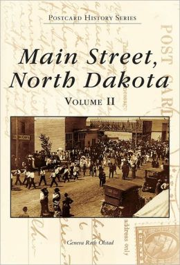 Main Street, North Dakota Volume 2 (Images of America Series)