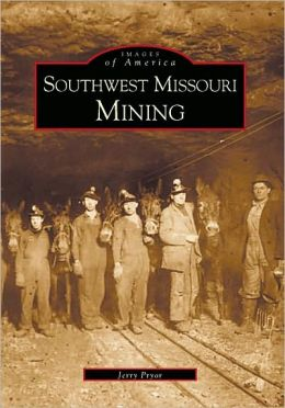 Southwestern Missouri Mining Area, Missouri (Images of America Series)
