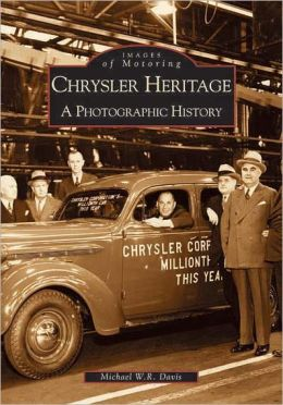 The Chrysler Heritage (Images of America Series)