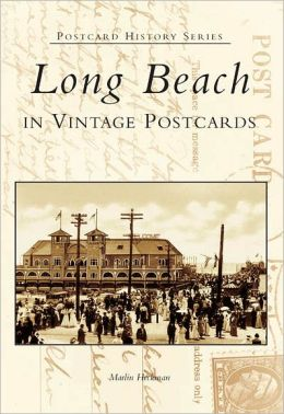 Long Beach (Postcard History Series)
