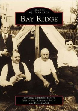 Bay Ridge, New York (Images of America Series)