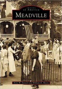 Meadville, Pennsylvania (Images of America Series)