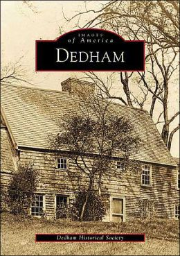 Dedham, Massachusetts (Images of America Series)