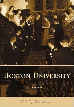 Boston University (College History Series)