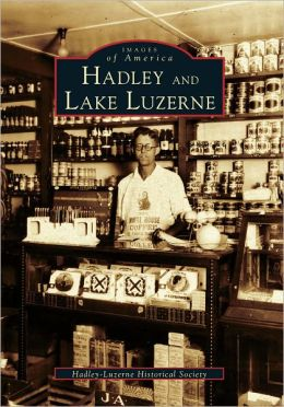 Hadley and Lake Luzerne