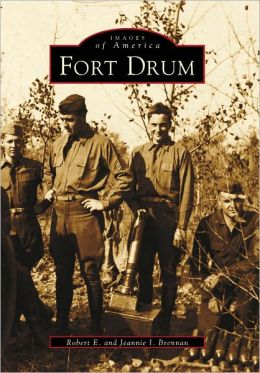 Fort Drum, New York (Images of America Series)