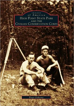 High Point State Park and the Civilian Co (Images of America Series)