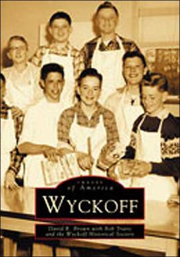 Wyckoff, New Jersey (Images of America Series)