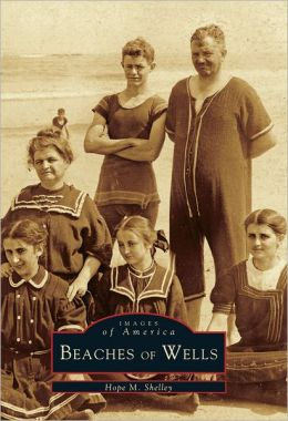 Beaches of Wells (Images of America Series)