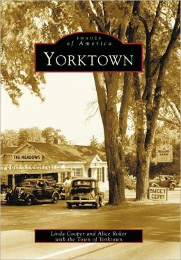 Yorktown (Images of America Series)
