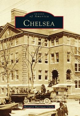 Chelsea, Massachusetts (Images of America Series)