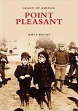 Point Pleasant (Images of America Series)