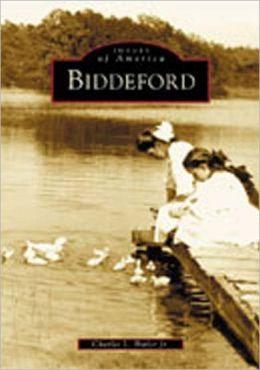 Biddeford (Images of America Series)