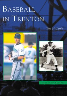 Baseball in Trenton (Images of Baseball Series)
