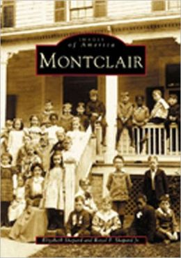 Montclair, New Jersey (Images of America Series)